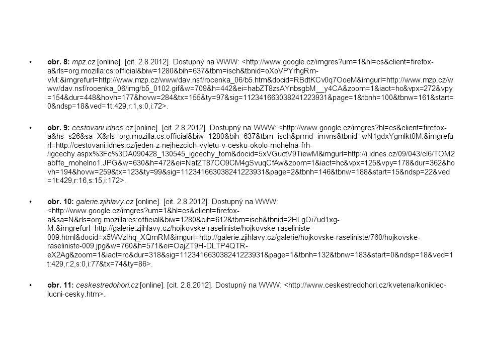 obr. 8: mpz. cz [online]. [cit. 2. 8. 2012]